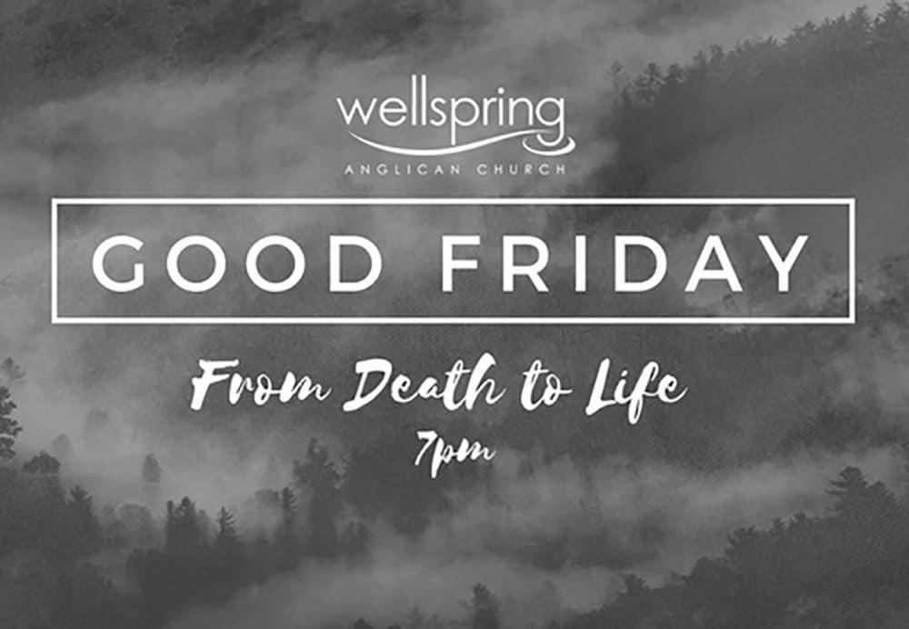 Good Friday at Wellspring
