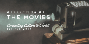 wellspring at the movies